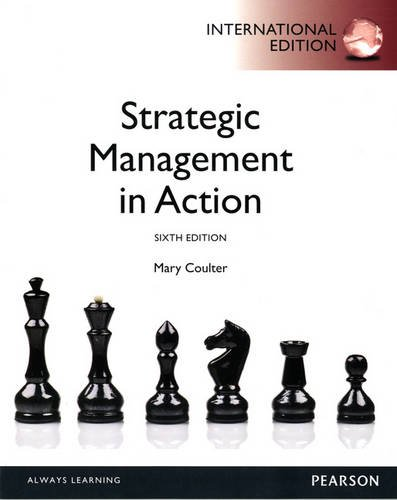 9780133080469: Strategic Management in Action: International Edition