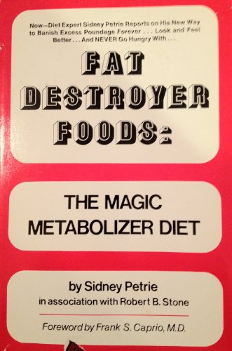 9780133080803: Fat Destroyer Foods: The Magic Metabolizer Diet