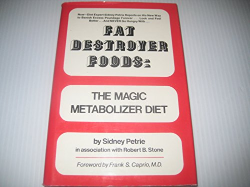 9780133080988: Fat Destroyer Foods: The Magic Metabolizer Diet