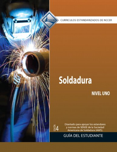 9780133081510: Welding Level 1 Trainee Guide in Spanish (Domestic Version) (4th Edition)