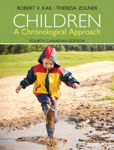 9780133081688: Children: A Chronological Approach, Fourth Canadian Edition (4th Edition) [Paperback]