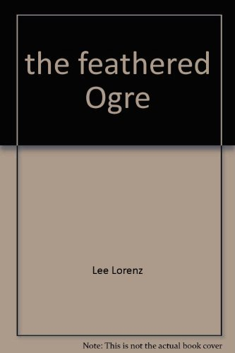 9780133083040: The feathered ogre