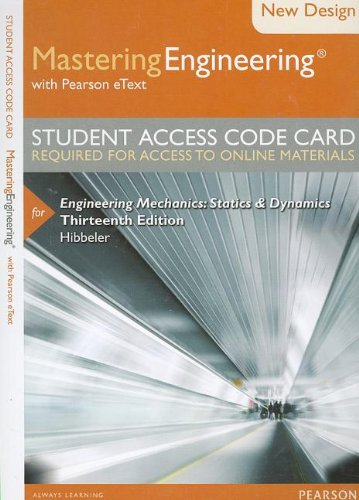 9780133083286: Modified MasteringEngineering with Pearson eText -- Access Card -- for Engineering Mechanics: Statics & Dynamics (13th Edition)