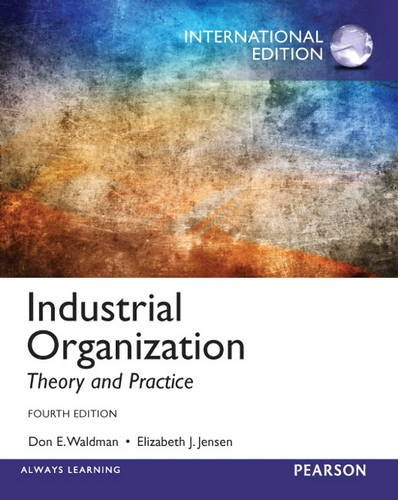 9780133083774: Industrial Organization: Theory and Practice Pie No Us Sale
