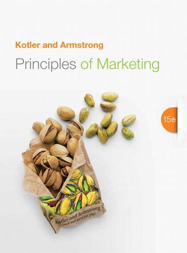 Principles of Marketing (15th Edition): Kotler, Philip T.;