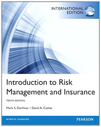 9780133084115: Introduction to Risk Management and Insurance: International Edition