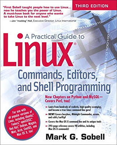 A Practical Guide to Linux Commands, Editors,: Mark G. Sobell
