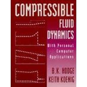 9780133085525: Compressible Fluid Dynamics: With Personal Computer Applications/Book and Disk