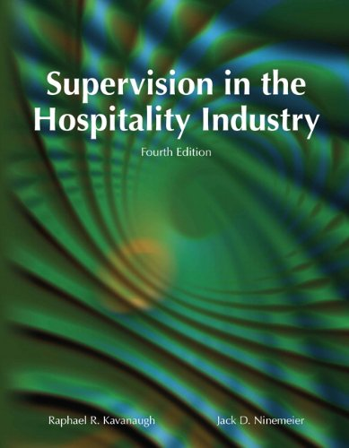 9780133085587: Supervision in the Hospitality Industry with Answer Sheet (EI) (4th Edition)