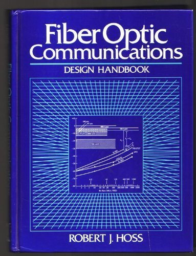 9780133085860: Fiber Optic Communications Design Handbook