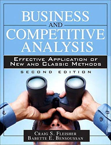 9780133086409: Business and Competitive Analysis: Effective Application of New and Classic Methods (2nd Edition)