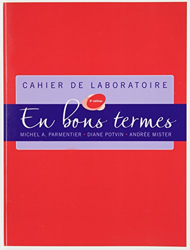 9780133088588: Lab Manual (Cahier de laboratoire) for En bons termes, Ninth Edition