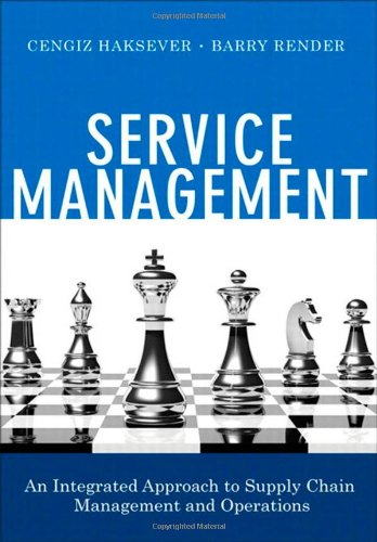 9780133088779: Service Management: An Integrated Approach to Supply Chain Management and Operations