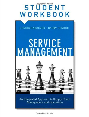 9780133088854: Service Management, Student Workbook: An Integrated Approach to Supply Chain Management and Operations (FT Press Operations Management)