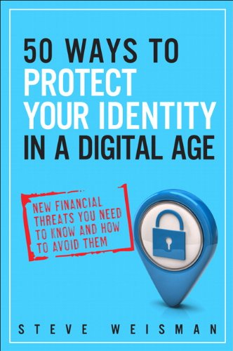 9780133089073: 50 Ways to Protect Your Identity in a Digital Age: New Financial Threats You Need to Know and How to Avoid Them (2nd Edition)