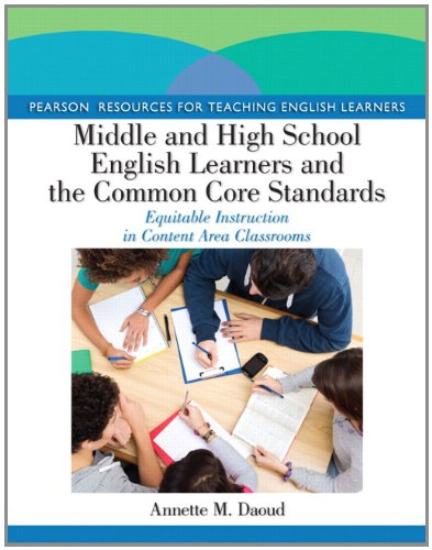 9780133090512: Middle and High School English Learners and the Common Core Standards: Equitable Instruction in Content Area Classrooms (Pearson Resources for Teaching English Learners)