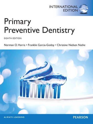 9780133090727: Primary Preventive Dentistry: International Edition