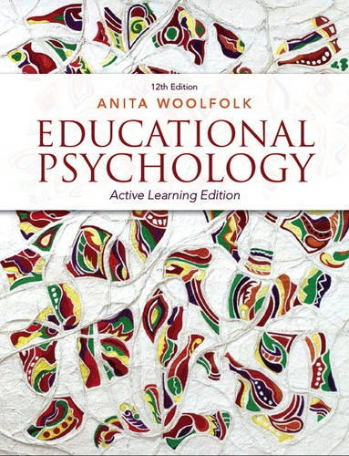 Educational Psychology: Active Learning Edition (12th Edition): Woolfolk, Anita
