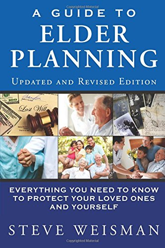 9780133091922: A Guide to Elder Planning: Everything You Need to Know to Protect Your Loved Ones and Yourself (2nd Edition)