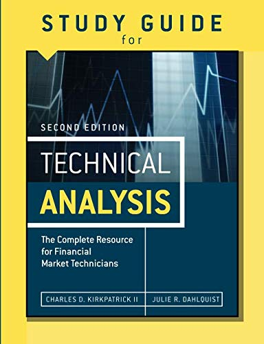 9780133092608: Study Guide for the Second Edition of Technical Analysis: The Complete Resource for Financial Market Technicians
