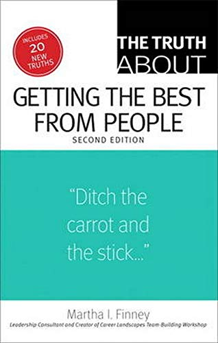 9780133095180: The Truth About Getting the Best from People (2nd Edition)