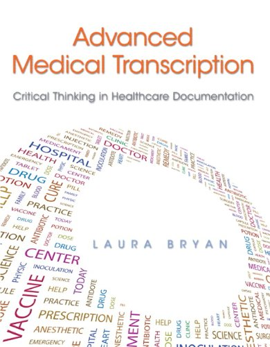 9780133095821: Advanced Medical Transcription: Critical Thinking in Healthcare Documentation Plus MyHealthProfessionsKit -- Access Card Package