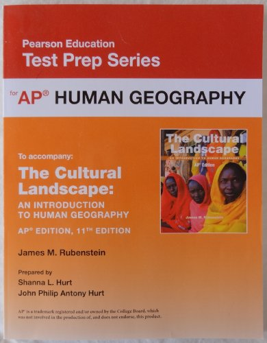 9780133095968: Pearson Education Test Prep Series: AP Human Geography (accompanies: The Cultural Landscape An Introduction to Human Geography AP Edition 11th Edition)