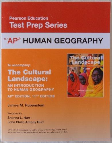 9780133095968: Pearson Education Test Prep Series: AP Human Geography (accompanies: The Cultural Landscape An Introduction to Human Geography AP Edition 11th Edition) by James M. Rubenstein (2014-05-03)