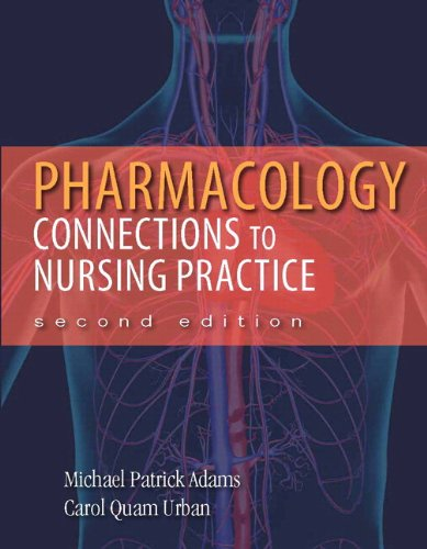 Pharmacology: Connections to Nursing Practice Plus NEW MyNursingLab with Pearson eText (24-month ...