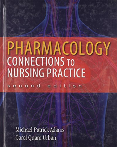 9780133096255: Pharmacology: Connections to Nursing Practice and NEW MyNursingLab
