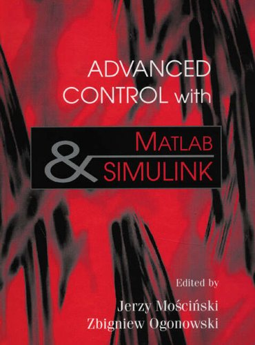 9780133096675: Advanced Control with MATLAB and SIMULINK
