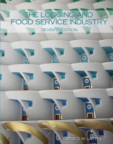 9780133097115: Lodging and Food Service Industry with Answer Sheet, The (AHLEI) (7th Edition) (AHLEI - Introduction to Hospitality)