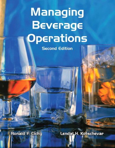 Managing Beverage Operations with Answer Sheet (AHLEI): Cichy Ph.D. NCE