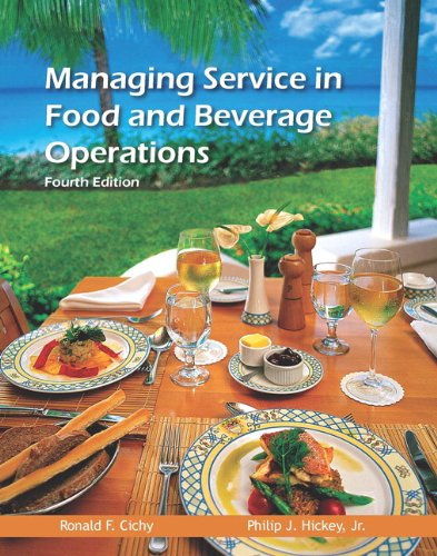 Managing Service in Food and Beverage Operations: Cichy Ph.D. NCE