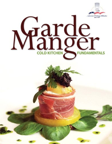 9780133098204: Garde Manger: Cold Kitchen Fundamentals Plus 2012 MyCulinaryLab with Pearson Etext -- Access Card Package