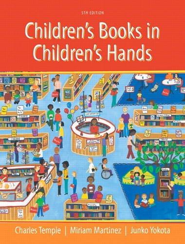9780133098518: Children's Books in Children's Hands: A Brief Introduction to Their Literature