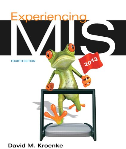 Experiencing MIS Plus MyMISLab with Pearson eText: David M. Kroenke