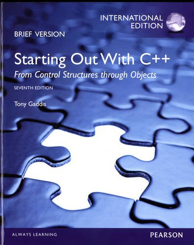 9780133100020: Starting Out with C++: From Control Structures Through Objects