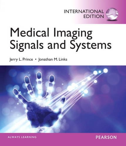 9780133101652: Medical Imaging Signals and Systems: International Edition