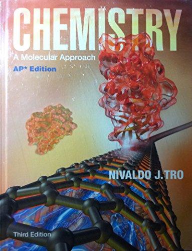 9780133101928: PEARSON AP Chemistry: A Molecular Approach, 2014, Student Edition, AP Edition, 3rd Edition, by Nivaldo J.Tron - w/ MasteringChemistry w/ eText + Test Prep Workbook 6yr Lic