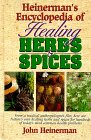 9780133102024: Heinerman's Encyclopedia of Healing Herbs & Spices