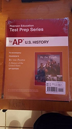 9780133102475: By the People: A History of the United States AP� EditionP� Test Prep Workbook with MyHistoryLab with Pearson eText (up to 6 years)
