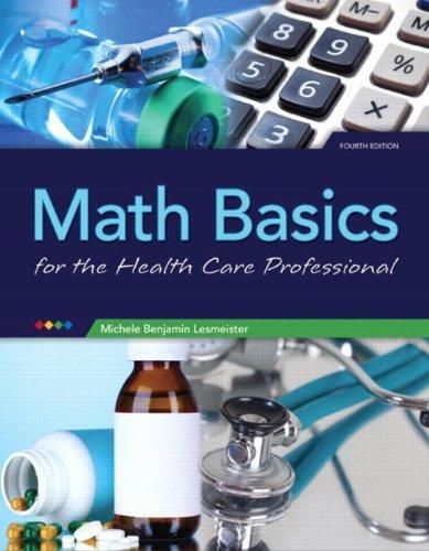 Math Basics for Health Care Professionals (4th