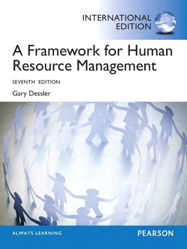 9780133104516: A Framework for Human Resource Management