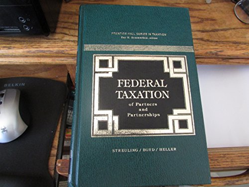 9780133104752: Federal Taxation of Partners and Partnerships