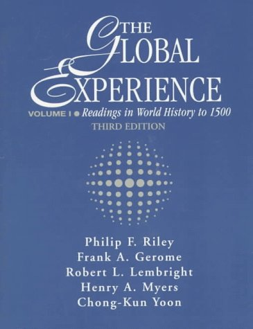 9780133107982: Global Experience: Readings in World History to 1500, Volume I