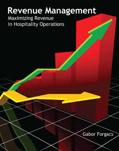 9780133108439: Revenue Management: Maximizing Revenue in Hospitality Operations