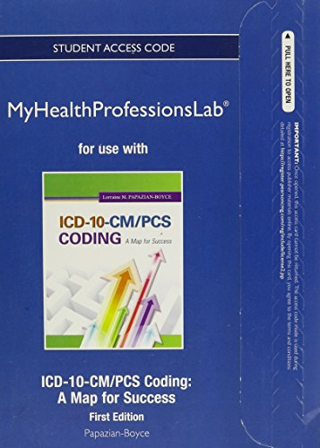 New MyHealthProfessionsLab Without Pearson eText - Access: Lorraine M. Papazian-Boyce