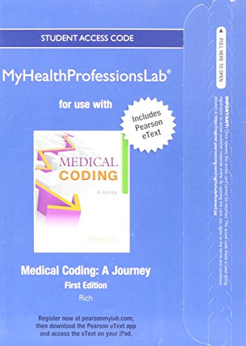 9780133109580: NEW MyHealthProfessionsLab with Pearson eText -- Access Card -- for Medical Coding: A Journey