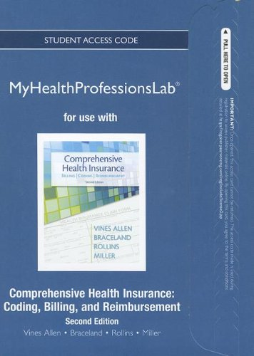 9780133109610: NEW MyHealthProfessionsLab without Pearson eText -- Access Card -- for Comprehensive Health Insurance: Billing, Coding, and Reimbursement (MyHealthProfessionsLab (Access Codes))